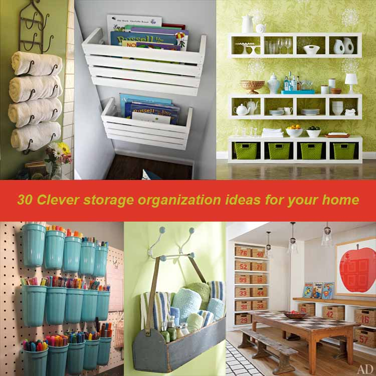 30 clever storage organization ideas for your home my for Home storage solutions for small spaces