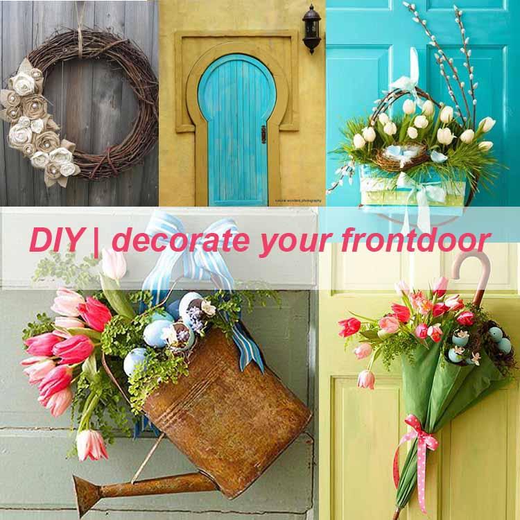 DIY Decorate Your Frontdoor My Desired Home