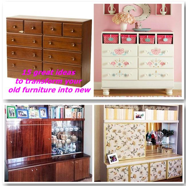 15 great ideas to transform your old furniture into new | My desired ...